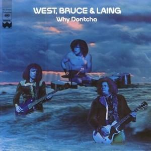 west bruce & laing